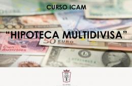 CURSO_ICAM_HIPOTECA_MULTIDIVISA